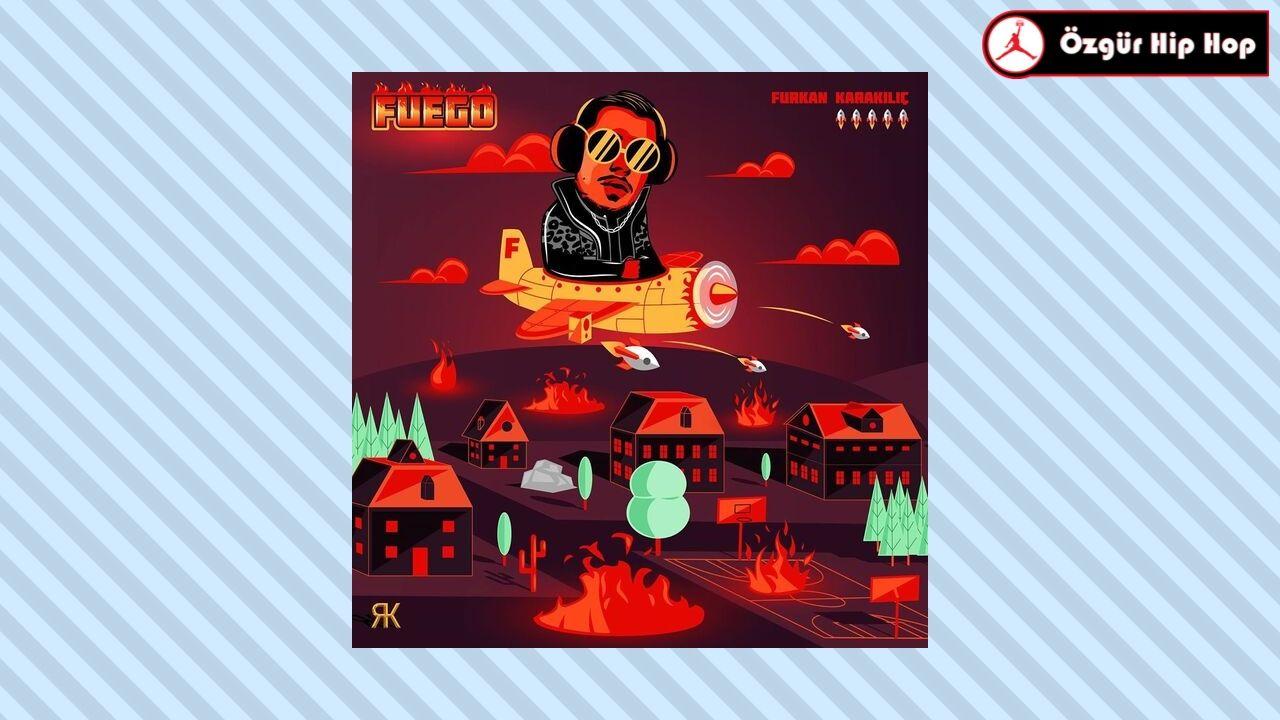 furkan karakılıç fuego albümü
