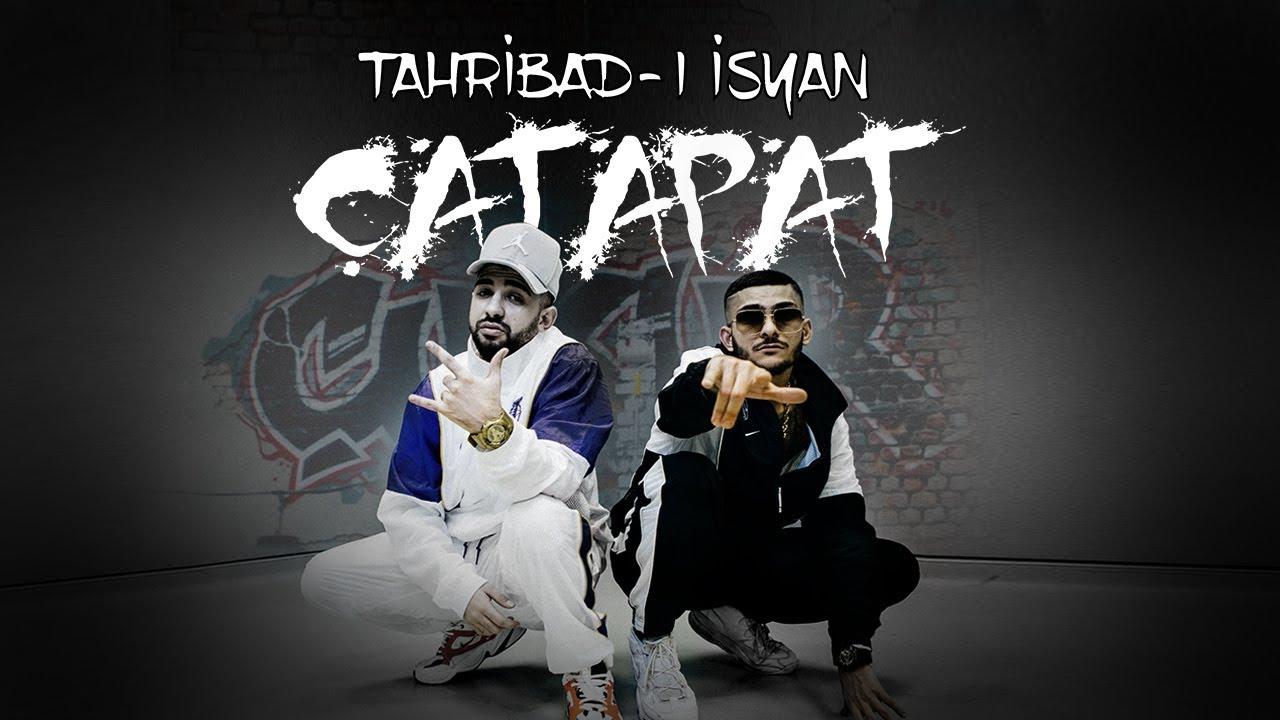tahribad-ı isyan çatapat