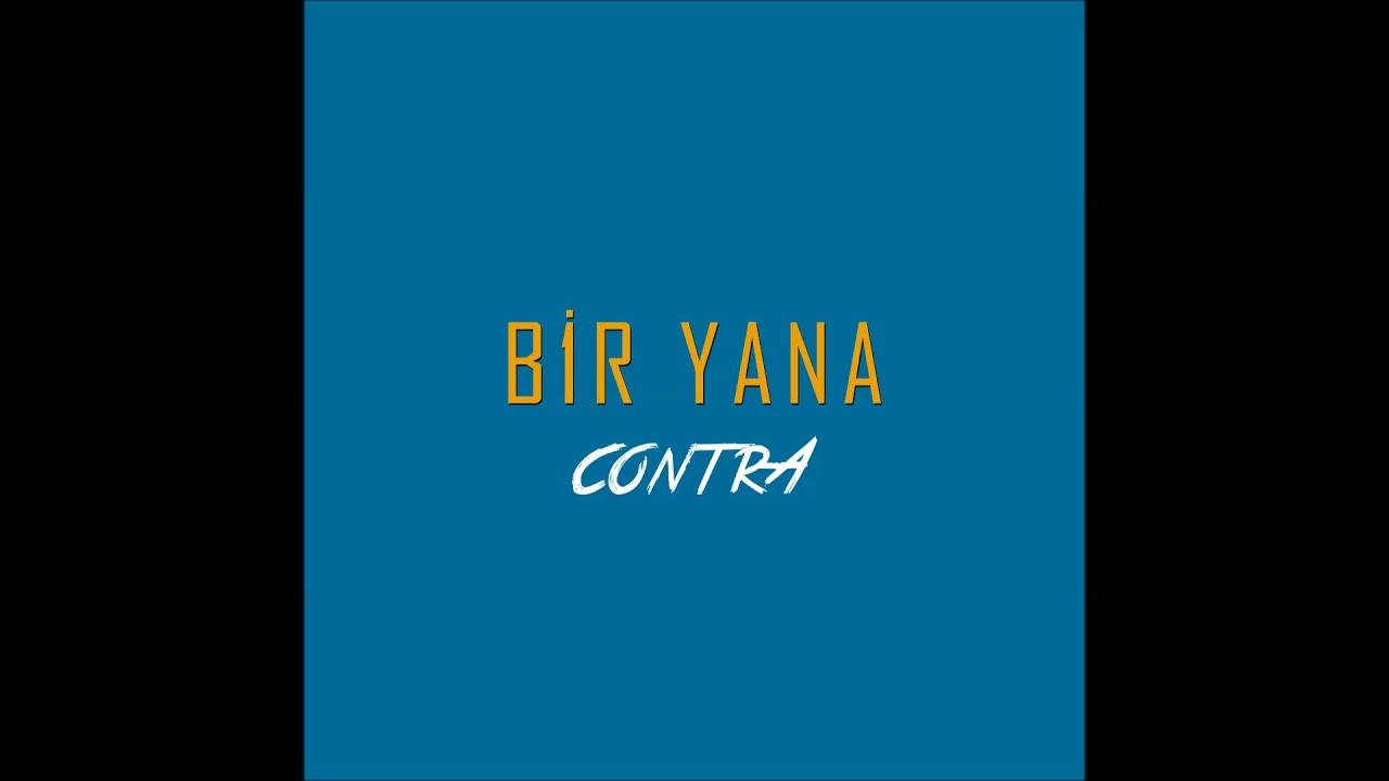 Contra - Bir Yana Şarkı Sözleri