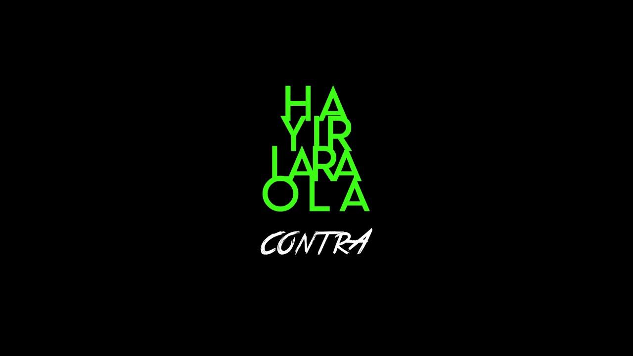 Contra - Hayırlara Ola Şarkı Sözleri