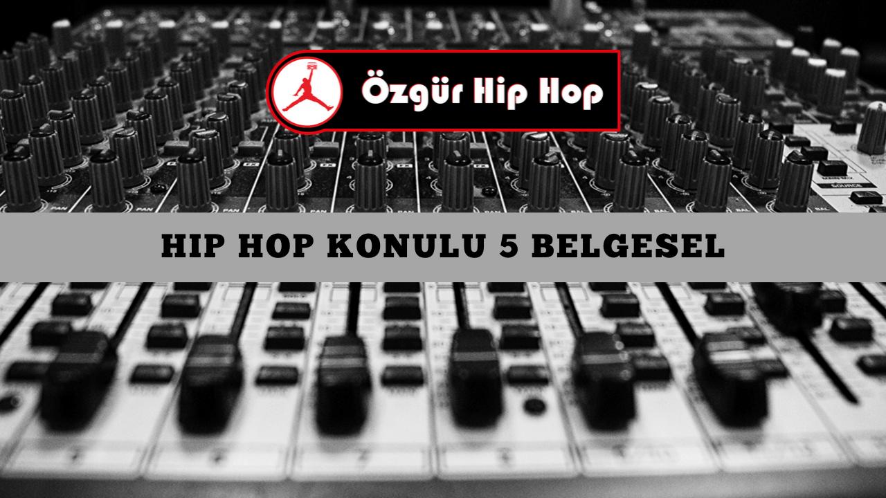 Hip Hop Konulu Belgeseller