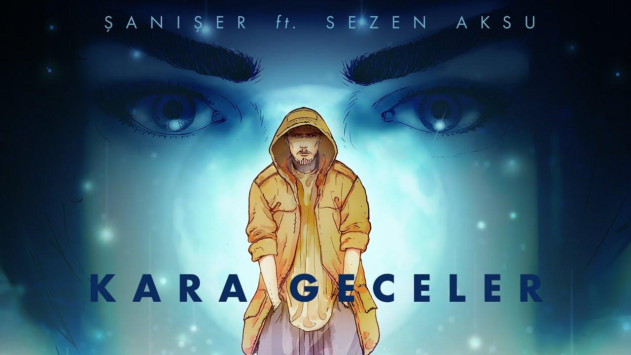 Şanışer ve Sezen Aksu'dan Sürpriz Düet: Kara Geceler