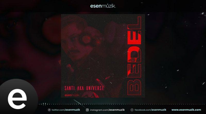 Santi aka Universe - Bosslig 3 Şarkı Sözleri