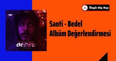 Santi - Bedel Albüm Değerlendirmesi