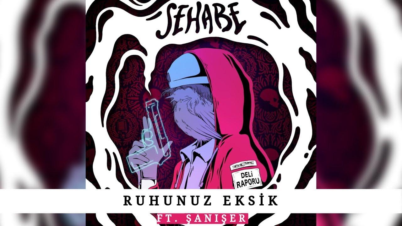 Sehabe - Ruhunuz Eksik Şarkı Sözleri