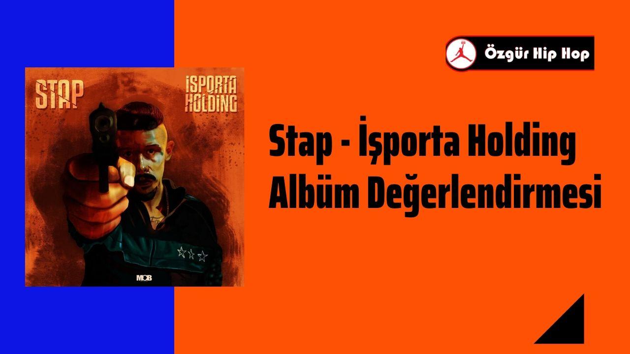 Stap - İşporta Holding Albüm Değerlendirmesi