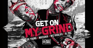 Wiz Khalifa ft. Massaka - Get on My Grind Şarkı Sözleri