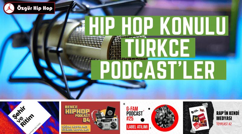 Hip Hop Konulu Türkçe Podcast'ler