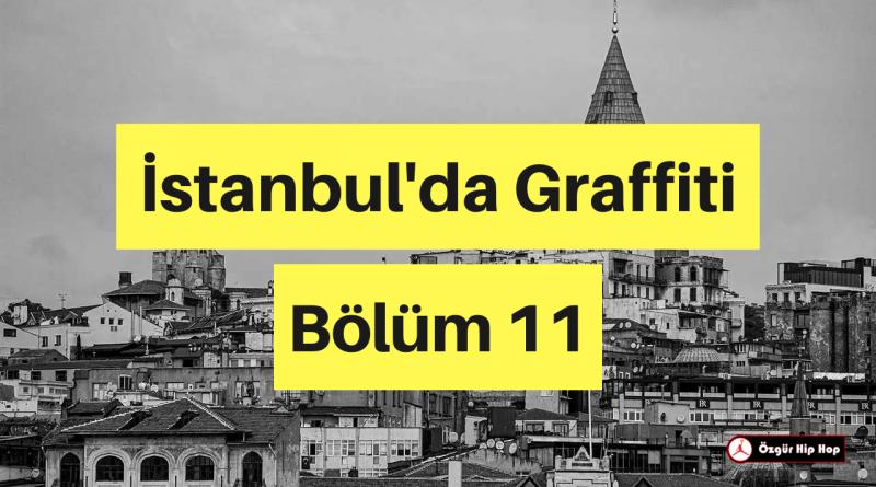 İstanbul'da Graffiti Bölüm 11