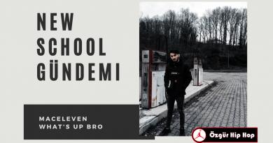 New School Gündemi: MacEleven - What's Up Bro