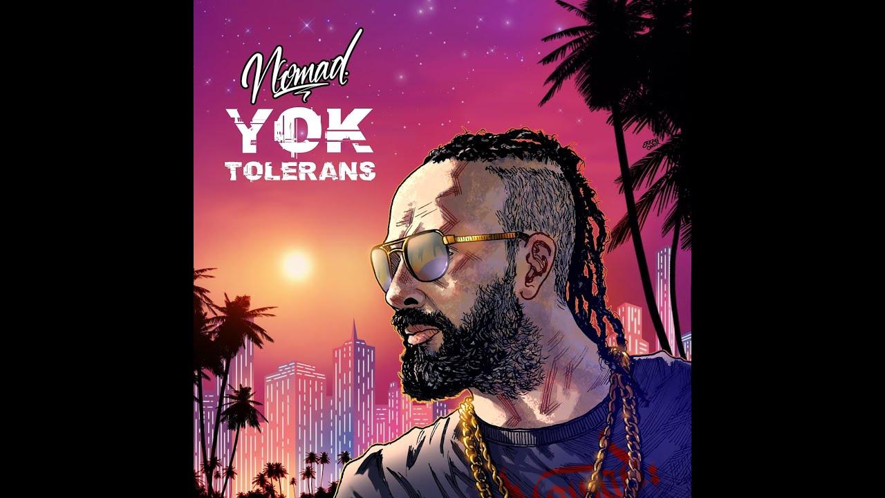 Nomad'in Yeni Yeklisi Yok Tolerans Yayında