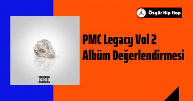 PMC Legacy Vol 2 Albüm Değerlendirmesi