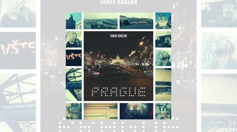 Sanatın Özgürlüğü Adına: Tanay Arslan - Prague!