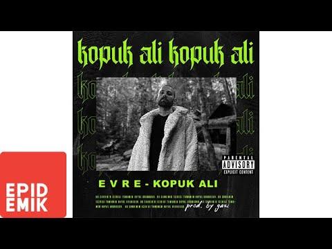 Evre - Kopuk Ali Şarkı Sözleri