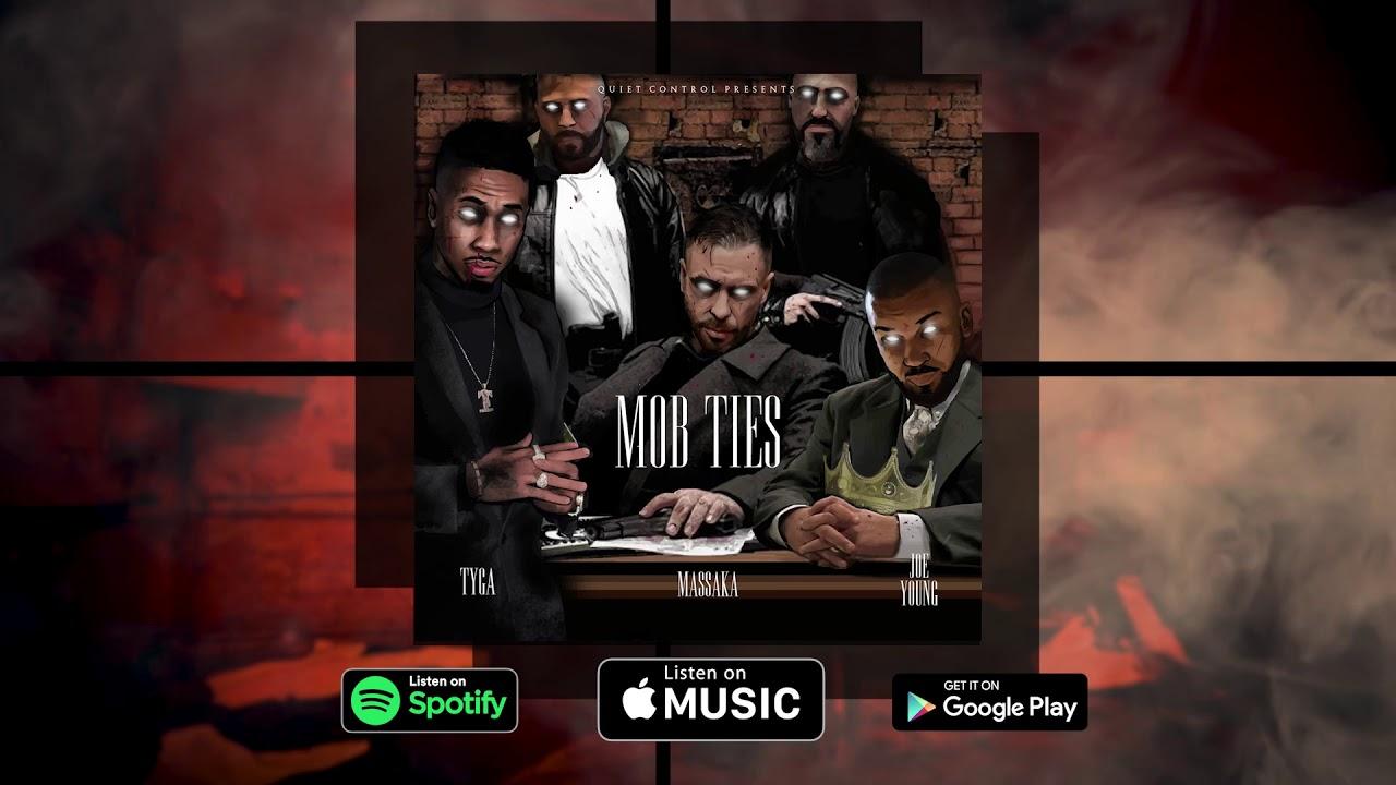 Massaka & Joe Young ft. Tyga - MOB Ties Şarkı Sözleri