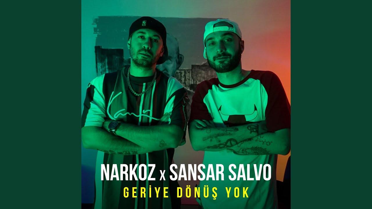 Narkoz & Sansar Salvo - Geriye Dönüş Yok Şarkı Sözleri