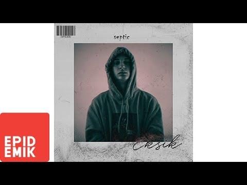 Septic - Eksik Şarkı Sözleri