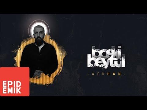Afkhan - Boski Beytül Şarkı Sözleri