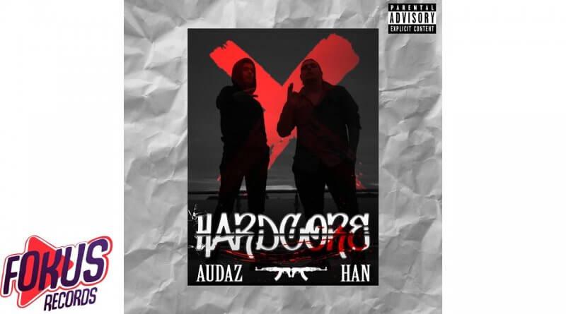 Audaz & Han - Hardcore Şarkı Sözleri