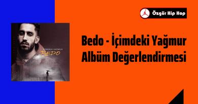 Bedo - İçimdeki Yağmur Albüm Değerlendirmesi