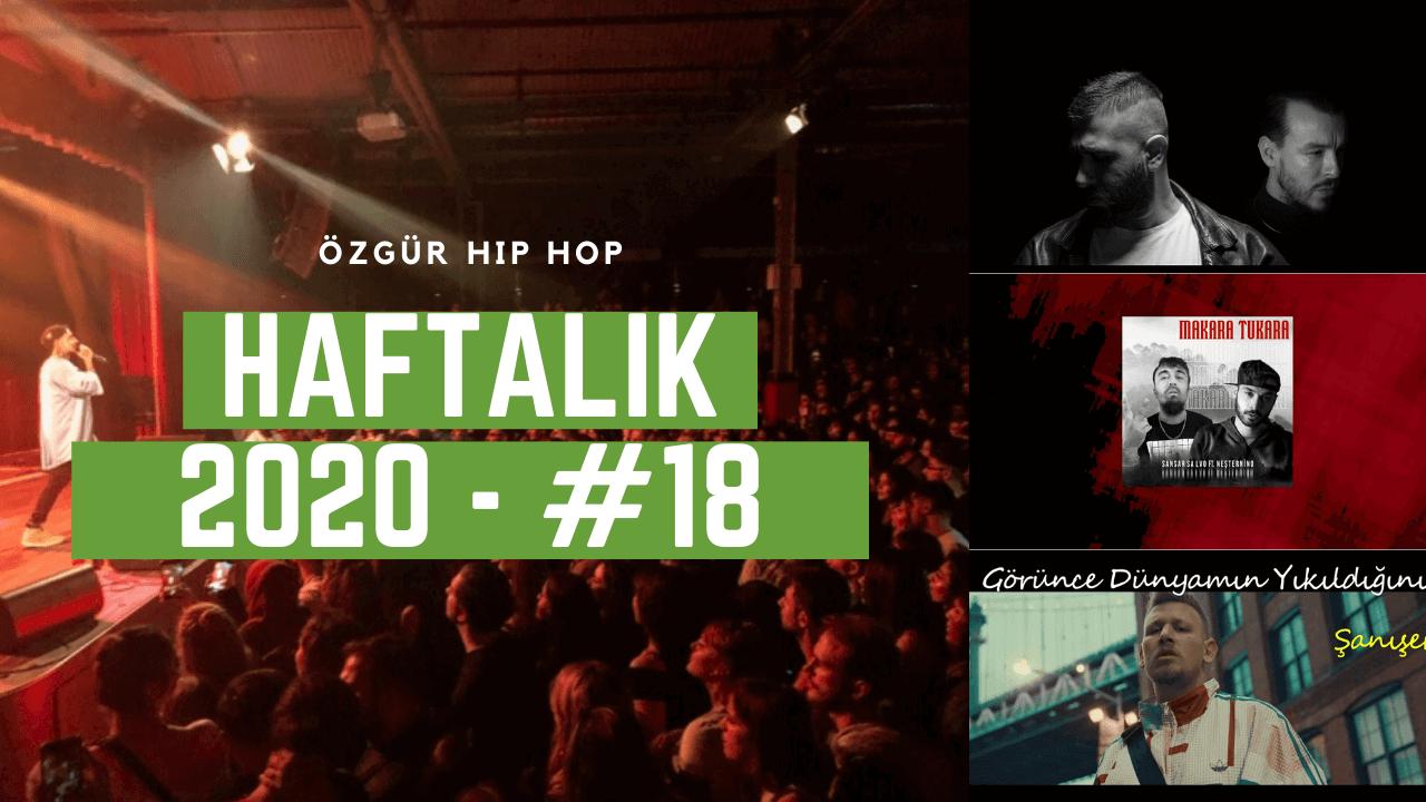 Haftalık Gündem 2020 #18 - 7 Kurşun, Makara Tukara