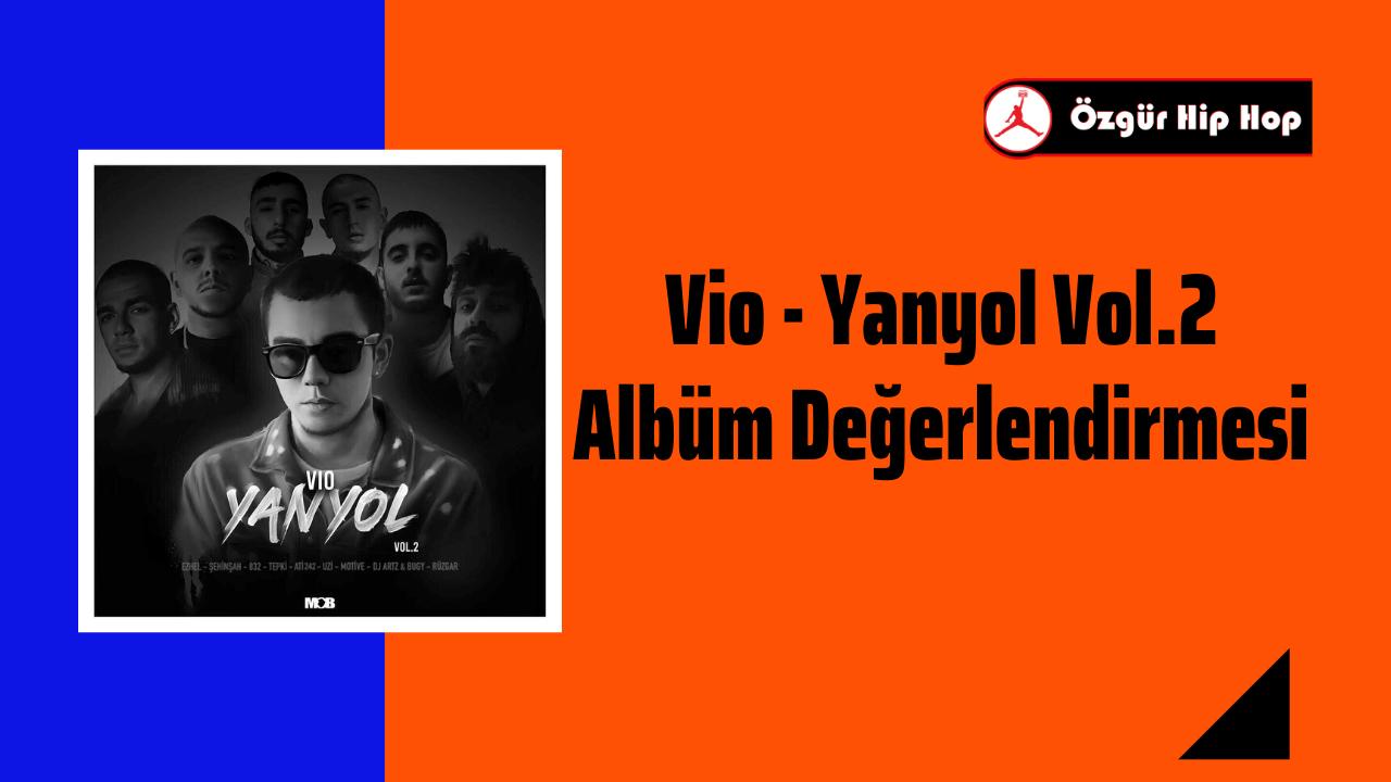 Vio - Yanyol Vol.2 Albüm Değerlendirmesi