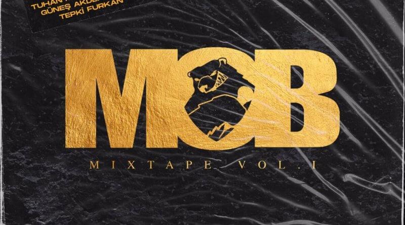 MOB Mixtape Vol.1 Yayınlandı!