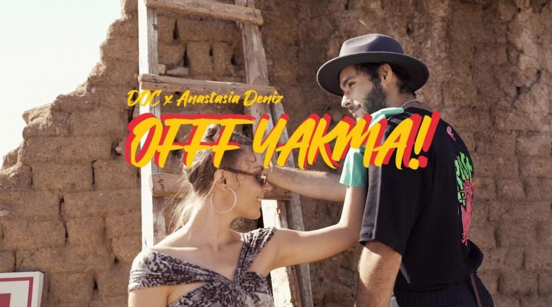 DOC & Anastasia Deniz - Offf Yakma Şarkı Sözleri