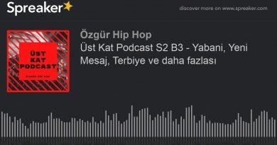 Üst Kat Podcast Sezon 2 Bölüm 3 yayınlandı