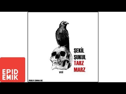 Vasi - Şekil Şukul Tarz Marz Şarkı Sözleri