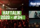 Haftalık Gündem 2020 #34 - Yeni Mesaj, Nefret Bu, Yangınlar