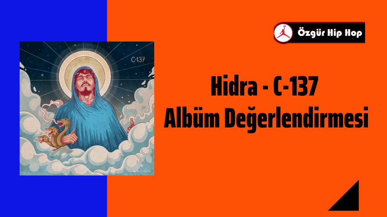 Hidra - C-137 Albüm Değerlendirmesi