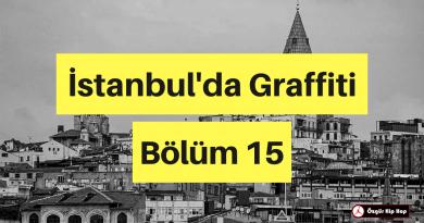 İstanbul'da Graffiti Bölüm 15