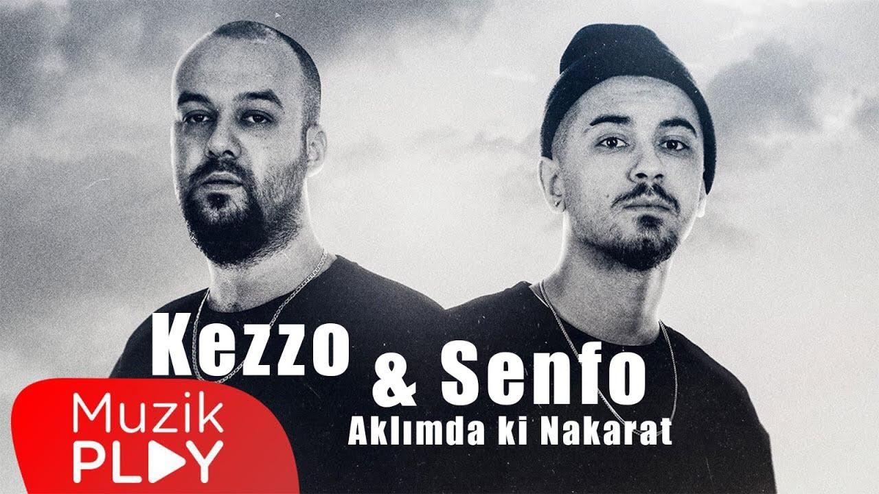 Kezzo, yeni şarkısı Aklımdaki Nakarat'ta Senfo ile bir araya geldi