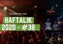 Haftalık Gündem 2020 #38 - Fight Kulüp 2, AVAVAV, Hiçbir