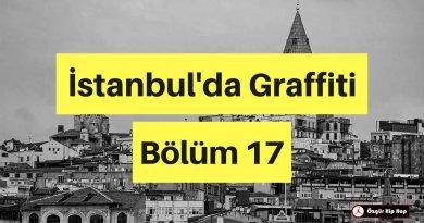 İstanbul'da Graffiti Bölüm 17