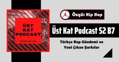 Üst Kat Podcast'in ikinci sezon yedinci bölümü yayında