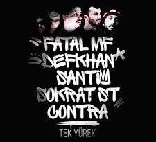 Fatal MF ft. Contra, Sokrat St, Santi & Defkhan - Tek Yürek Şarkı Sözleri