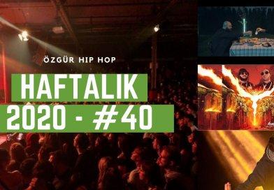 Haftalık Gündem 2020 #40 – Ölebilirim, İzmir'in Ateşi, Karnım Aç
