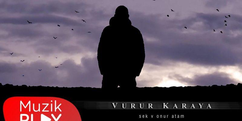 Sek & Onur Atam Vurur Karaya yayınlandı