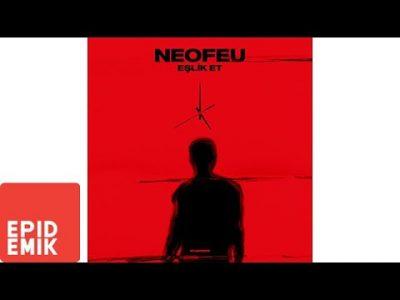 NeoFeu - Eşlik Et Şarkı Sözleri