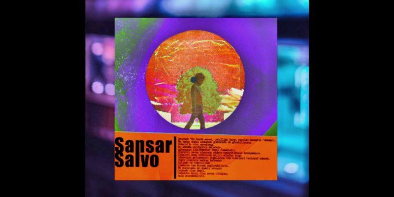 Sansar Salvo yeni tekli: Sen de Böyle İstiyorsun