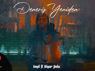Zeyd & Diyar Pala - Deneriz Yeniden Sözleri