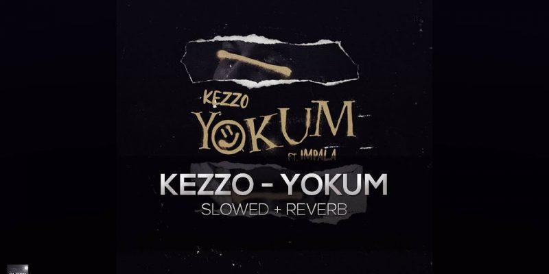 Kezzo X İmpala - Yokum Şarkı Sözleri
