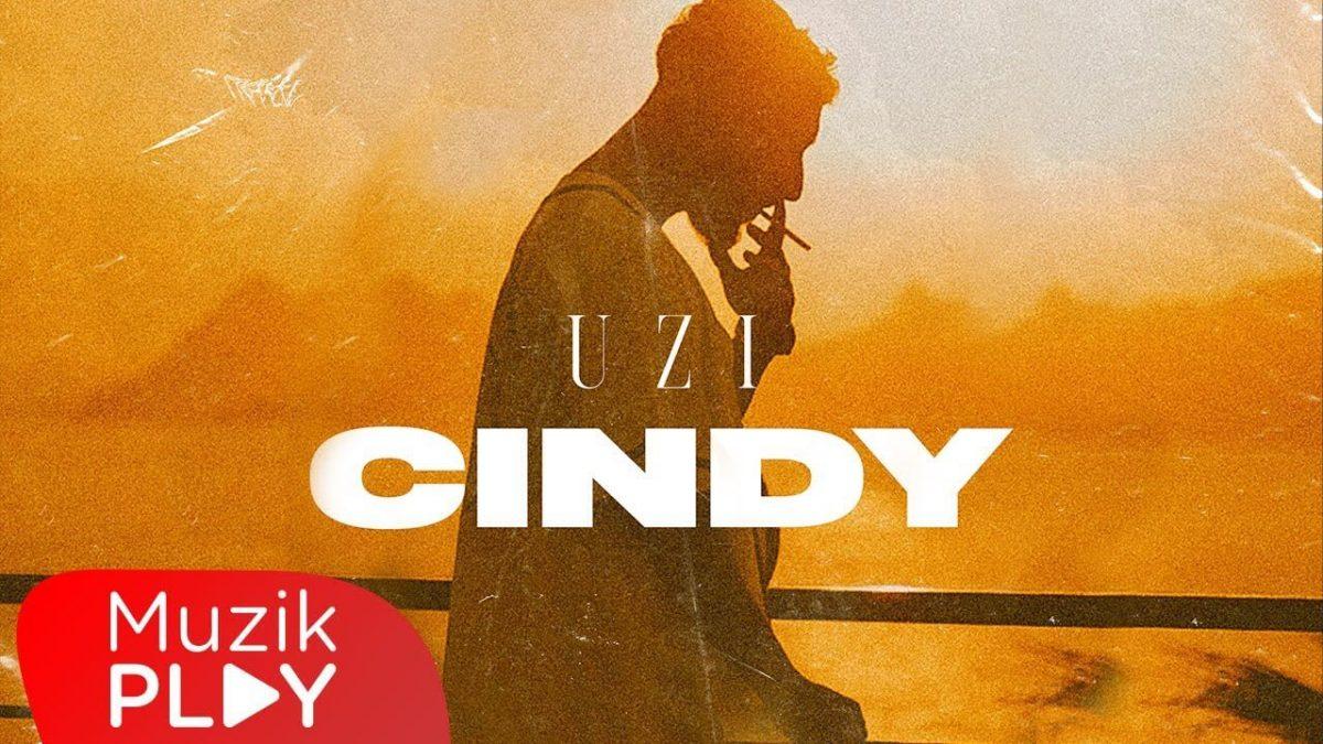 Uzi - Cindy Şarkı Sözleri